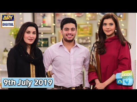 Good Morning Pakistan - Shaista Lodhi & Shafay Wahidi - 9th July 2019 - ARY Digital Show
