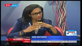 Business Today: KRA Reforms 13/10/2016
