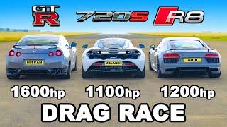 1200hp Audi R8 v 1600hp GT-R v 1100hp McLaren 720S: DRAG RACE