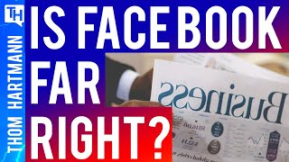 Far Right Decides What Is & Isn't News On Facebook (w/ Judd Legum)