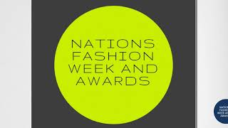 Nations Fashion Week And Awards