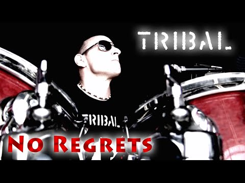 Tribal - No Regrets - Official Video (Tribal Switzerland)
