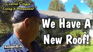 New Roof Installed On Our Home, Crazy Day At The Homestead | Central Oregon Living & Homestead