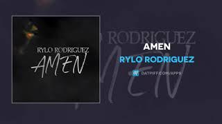 Rylo Rodriguez - Amen (AUDIO)