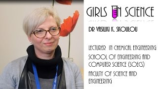 Girls in Science : Dr. Vicky Skoulou