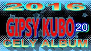 GIPSY KUBO 20 CELY ALBUM 2016