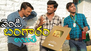 Silver to Gold | Ultimate village comedy | Creative Thinks