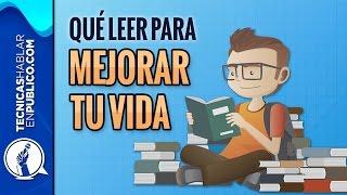 Motivacion Personal: ¿Que Leer Para Mejorar Tu Vida? | Libros de Superacion Personal y Autoayuda