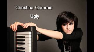 Christina Grimmie - Ugly [Lyrics]