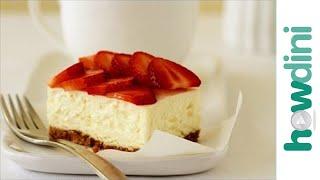 Easy Cheesecake Recipe: How To Make Cheesecake
