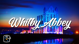 Whitby Abbey - Haunted - Bucket List Travel Ideas