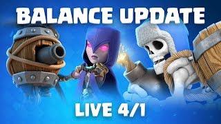 Clash Royale: Balance Update LIVE! (4/1)