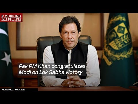 Pak PM Khan congratulates Modi on Lok Sabha victory