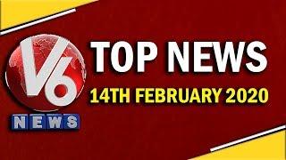 Top News Headlines | 14th February 2020 | V6 Telugu News