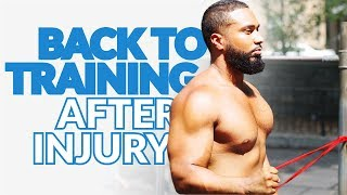 How To Train Again After A Injury