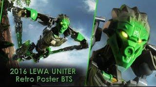BIONICLE 2016 LEWA UNITER Retro poster BTS