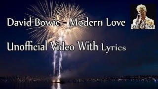 David Bowie - Modern Love [Unofficial Video + Lyrics]