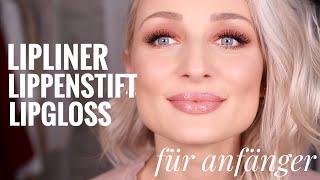 Lipliner, Lippenstift und Gloss auftragen - für Anfänger | OlesjasWelt