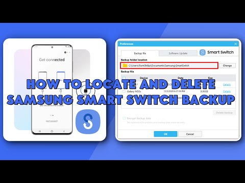 How To Locate and Delete Samsung Smart Switch Backup - [romshillzz]