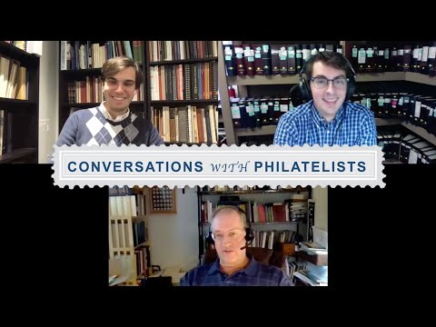 Conversations with Philatelists Ep 23: Bill Bergstrom, Auction House Lotting