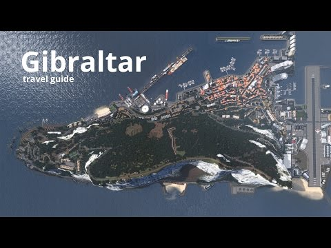 Cities: Skylines - Gibraltar Travel Guid