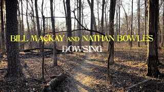 "Bill MacKay and Nathan Bowles – ""Dowsing"""