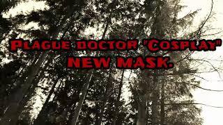 "PLAGUE DOCROR ""Costume"" NEW MASK! 👻"