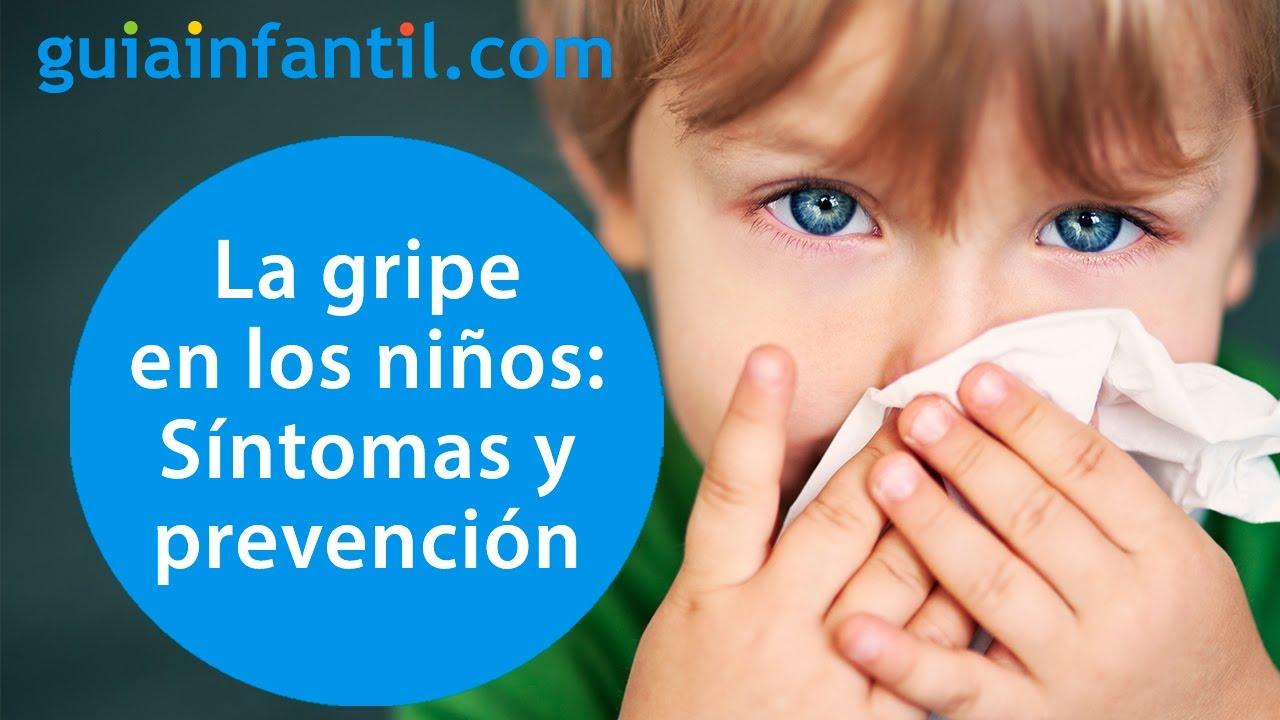 Gripe en los niños | Síntomas y formas de contagio más comunes