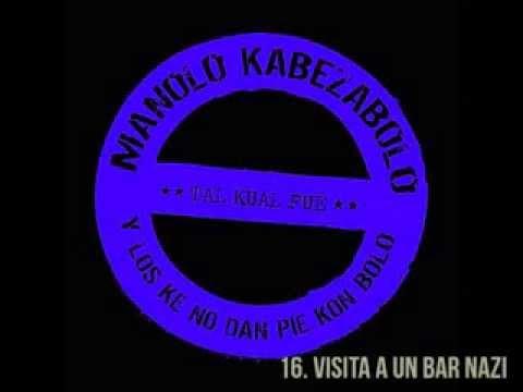 Manolo Kabezabolo (Tal kual fue) - 16. Visita a un bar nazi