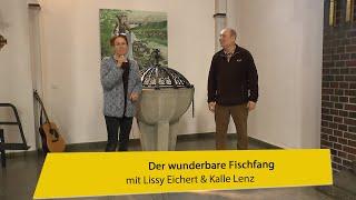 Der wunderbare Fischfang – mit Lissy und Kalle