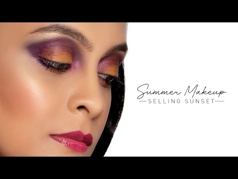 Summer Makeup | Selling Sunsets