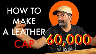 How To Make A Leather Cap - Tutorial And Pattern Download