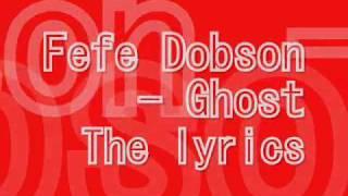Fefe Dobson - Ghost [With Lyrics]