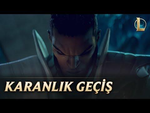 Karanlık Geçiş | League of Legends