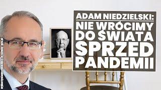 Adam Niedzielski: Nie wrócimy do świata sprzed pandemii