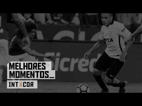 Melhores Momentos - Internacional 1x1 Corinthians - Copa do Brasil 2017