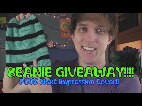 BEANIE GIVEAWAY!!! (And Next Impression Cover)