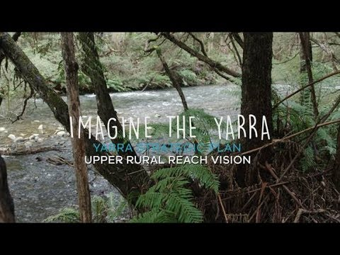 Upper Rural Yarra River Vision