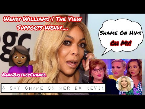 Wendy Williams | The View Cohosts Support Wendy & Say Shame On Kevin