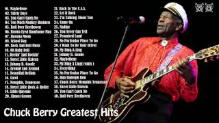 Chuck Berry's 40 Biggest Songs Chuck Berry Greatest Hits Full Album