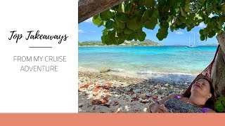 Top Takeaways from My Cruise Adventure