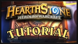 Hearthstone: Heroes of Warcraft Tutorial: Basics, How to Play, Guide for Beginners!