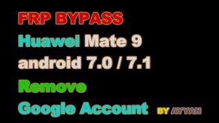 New Way (2018) To BYPASS GOOGLE Account HUAWEI Mate 8, Honor 8, P8