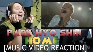 Park Hyo Shin(박효신) - Home [MUSIC VIDEO REACTION]