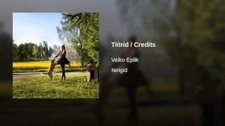 Tiitrid / Credits