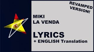 [LYRICS] MIKI   LA VENDA (Revamp)   Spain Eurovision 2019