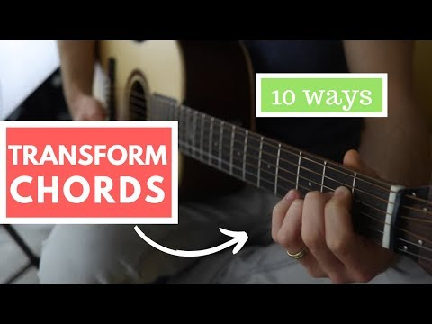 10 Ways of Playing a Chord Progression