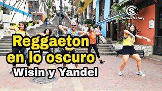 Reggaetón En Lo Oscuro   Wisin & Yandel  Zumba  Coreografia   Carlos El Safary