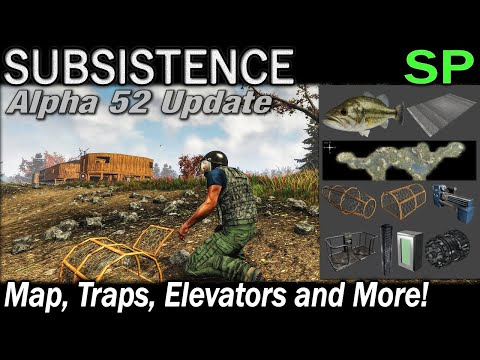 Alpha 52 Update: Map, Traps and More! | Subsistence Single Player Gameplay | EP 108 | Season 5