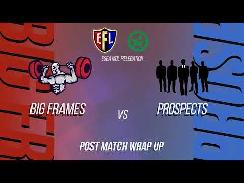 CS:GO Fight Night© | ESEA ADVANCED NA S31 | Big Frames VS Prospects | @pineboy_supreme